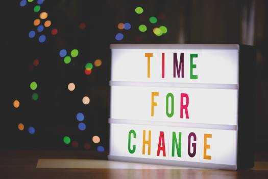 Time for Change Sign With Led Light Free Photo