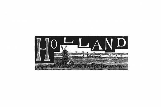Holland from The World: Round It and Over It (1881) published by Chester Glass. Original from the British Library.  Free Photo
